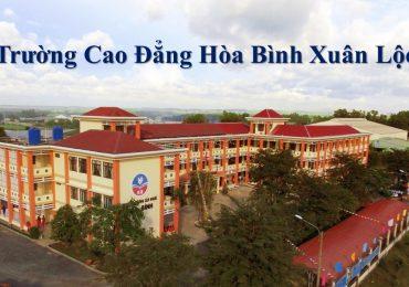 Điểm chuẩn CĐ Hòa Bình Xuân Lộc năm 2018 và chỉ tiêu tuyển sinh năm 2019.
