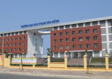 Điểm chuẩn Trường Đại học Phạm Văn Đồng năm 2018 và chỉ tiêu tuyển sinh năm 2019