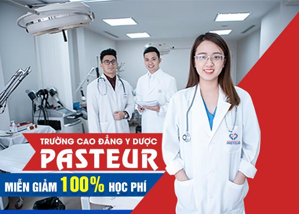 Trường Cao đẳng Y Dược Pasteur xét tuyển miễn giảm 100% học phí Cao đẳng Y Dược năm 2021
