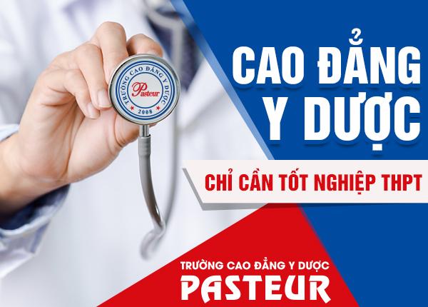 Thông tin tuyển sinh tại Trường Cao đẳng Y Dược Pasteur thông năm 2021