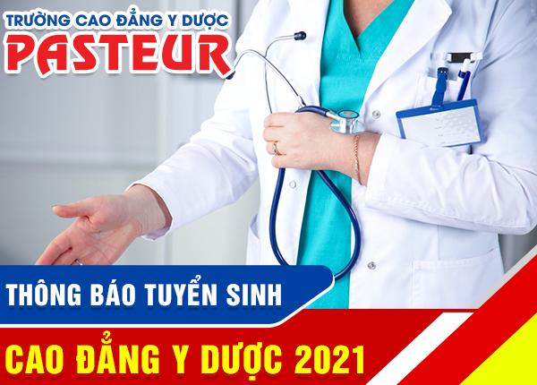 Trường Cao đẳng Y Dược Pasteur xét tuyển bổ sung vào Cao đẳng Y Dược TPHCM năm 2021